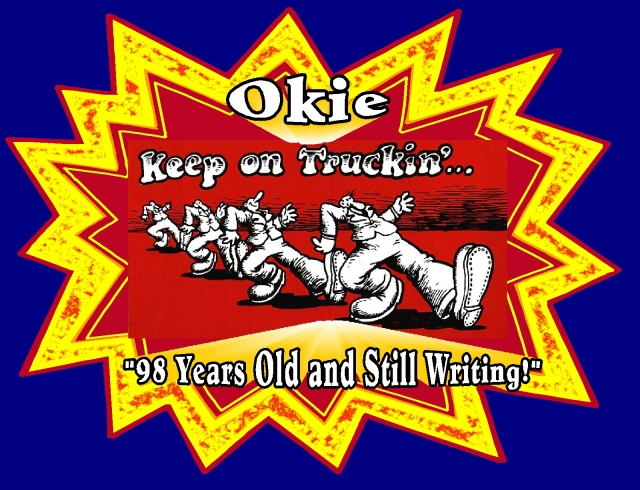 Okie Happy 98 Birthday! keep on truckin