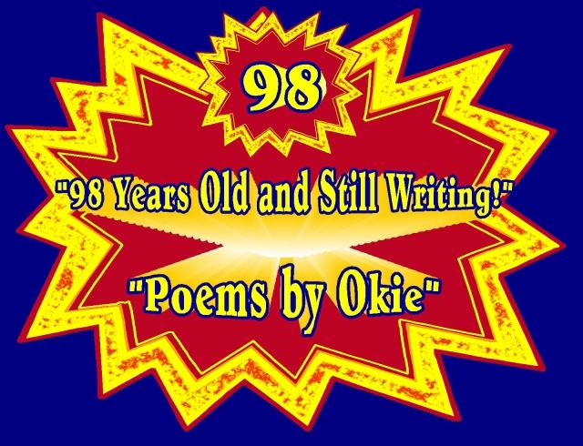 Okie Happy 98 Birthday! Still Writing!