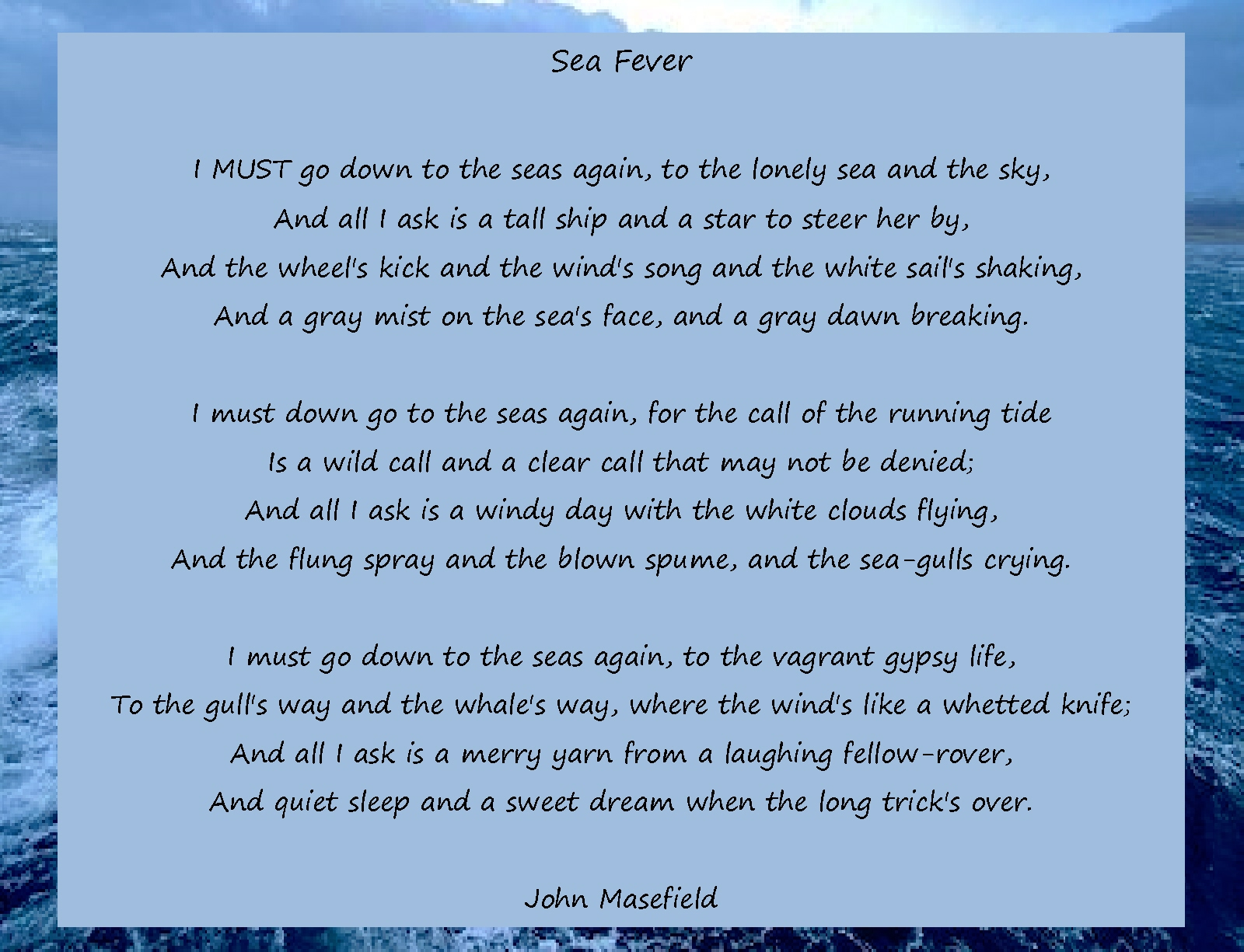 Sea Fever 98 Years Old And Still Writing Okies Poems