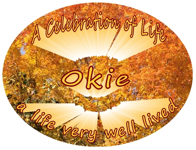 Okie Celebration of Life Okie a life well lived autumn leaves